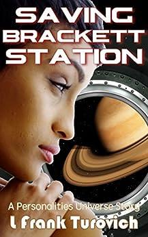 Saving Brackett Station by [Turovich, L Frank]