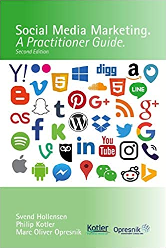 Social Media Marketing. A Practitioner Guide. Second Edition