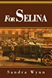 For Selina, Sandra Wynn, 0595282911