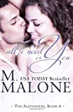 All I Need is You, M. Malone, 1938789156
