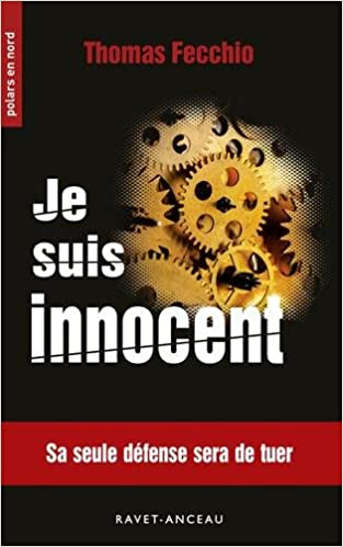 Je suis innocent de Thomas Fecchio 2017