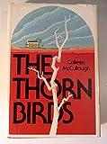 The Thorn Birds, Colleen McCullough, 0060129565
