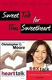 Sweet Talk for Thai Sweetheart