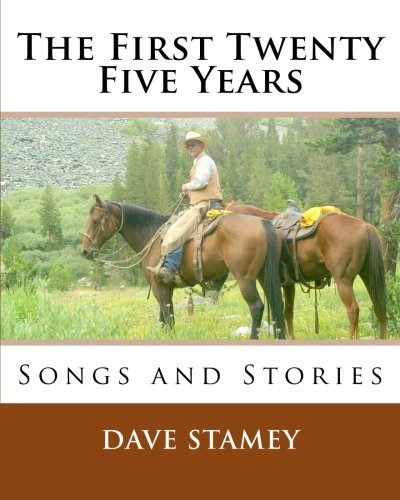 - The First Twenty-Five Years: Songs and Stories