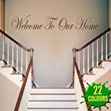 Welcome To Our Home - Wall Decal Sticker Quote lounge living room bedroom (Color: Black Size: Large)