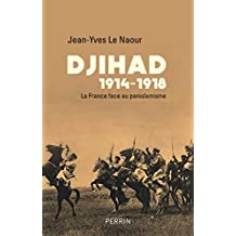 Djihad 14-18 (French Edition)