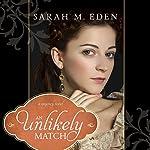 An Unlikely Match | Sarah M. Eden