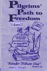 Pilgrim's Path To Freedom: Render Tribute Due Paperback