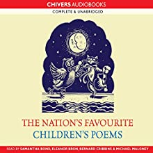 The Nation's Favourite Children's Poems Audiobook by Ronald Pickup Narrated by Samantha Bond, Eleanor Bron, Bernard Cribbins, Michael Maloney