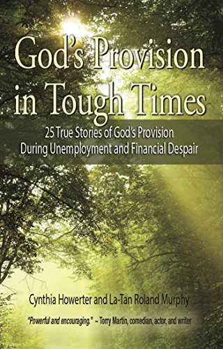 God's Provision in Tough Times by [Howerter, Cynthia Howerter, Murphy, La-Tan Roland]
