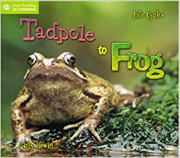 From Tadpole to Frog (QED Start Reading and Thinking)
