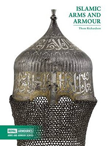 Islamic Arms and Armour (Royal Armouries: Arms and Armour)