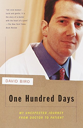 One Hundred Days: My Unexpected Journey from Doctor to Patient by Brand: Vintage