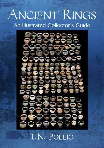 Ancient Rings: An Illustrated Collector's Guide (Ancient Jewelry)