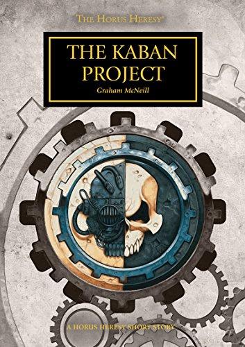 The Kaban Project (The Horus Heresy)