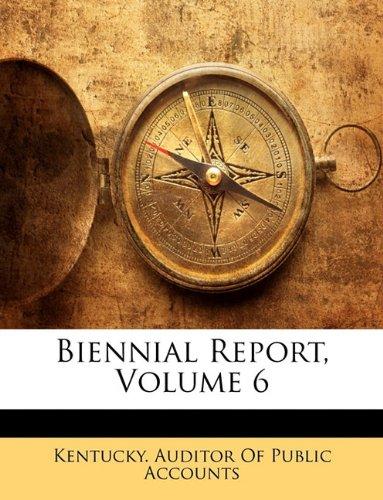 Biennial Report, Volume 6 PDF