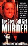The Co-ed Call Girl Murder