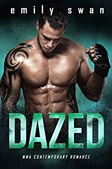 DAZED (Lovers & Fighters Book 1) by [Swan, Emily]