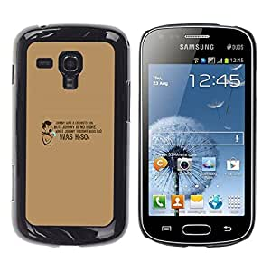 Be Good Phone Accessory // Dura Cáscara cubierta Protectora Caso Carcasa Funda de Protección para Samsung Galaxy S Duos S7562 // Chemistry Quote Funny Lab School H2O
