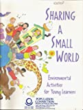 Sharing a Small World: Environmental Activities for Young Learners
