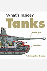 Tanks (What's Inside?) Hardcover