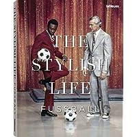 The Stylish Life Football