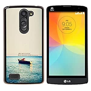 GIFT CHOICE / Teléfono Estuche protector Duro Cáscara Funda Cubierta Caso / Hard Case for LG L Prime D337 / L Bello D337 // Love Quote Boat Ocean Sea Nature Morning //