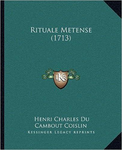 Rituale Metense (1713)