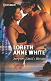 Surgeon Sheik's Rescue, Loreth Anne White, 0373277911