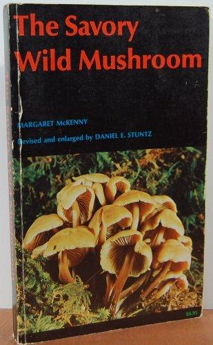 The Savory Wild Mushroom