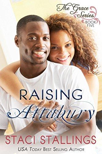 Raising Attabury: A Contemporary Christian Epic-Novel (The Grace Series Book 5)