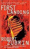 First Landing, Robert Zubrin, 0441009638