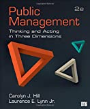 Public Management; Thinking and Acting in Three Dimensions 2nd Edition