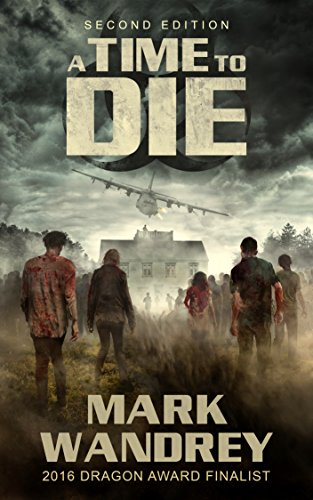 A Time To Die (Turning Point Book 1) by [Wandrey, Mark]