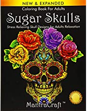Coloring Book For Adults: Sugar Skulls: Stress Relieving Skull Designs for Adults Relaxation