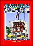 Building SIMPLE, Dennis Fukai, 0976274124