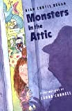 Monsters in the Attic, Dian Curtis Regan, 0805037098