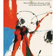After Mountains and Sea: Frankenthaler 1956-1959