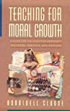 Teaching for Moral Growth, Bonnidell Clouse, 0801057469