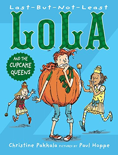 Last-But-Not-Least Lola and the Cupcake Queens -