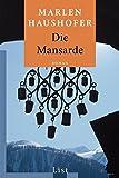 Die Mansarde: Roman