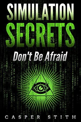 Simulation Secrets: Don't Be Afraid