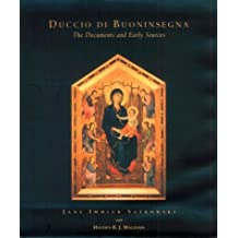 Duccio Di Buoninsegna--The Documents: The Documents and Early Sources