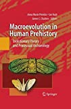 img - for Macroevolution in Human Prehistory: Evolutionary Theory and Processual Archaeology book / textbook / text book