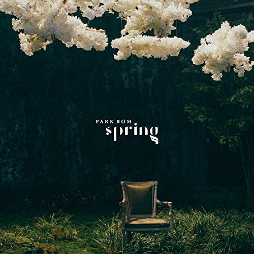 Park Bom 2NE1 Spring - Pack of CD, Booklet, Photocard, Folded Poster with Pre Order Benefit, Extra Decorative Sticker Set, Extra Photocard Set (2ne1 Im The Best)