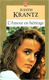 L'Amour en héritage par Krantz