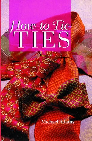 How To Tie Ties