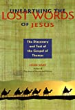 Unearthing the Lost Words of Jesus, John Dart and Ray Riegert, 1569750955
