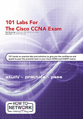 101 Labs for the Cisco CCNA Exam: Exam - 200-125 CCNA - 100-105 ICND1- 200-105 ICND2 cover