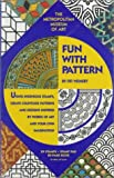 Fun with Pattern, Fifi Weinert and Metropolitan Museum of Art Staff, 0670863238